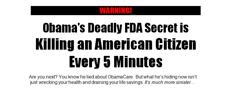 Obama's Deadly FDA Secret